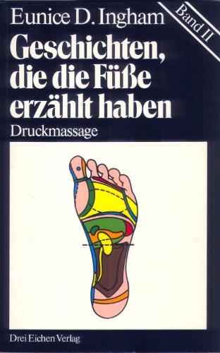 geschichten-die-die-fusse-erzahlt-haben-bd-2-druckmassage-reflexzonentherapie