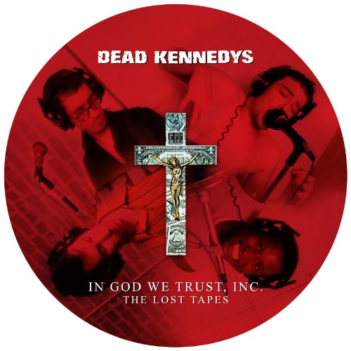 In God We Trust Inc: The Lost Tapes Picture Disc