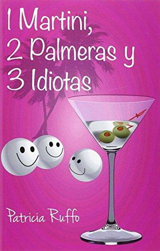 1-martini-2-palmeras-y-3-idiotas