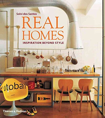 [(Real Homes : Inspiration Beyond Style)] [By (author) Solvi dos Santos ] published on (October, 2013)