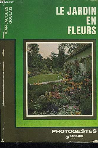 Le Jardin en fleurs par Jean-Jacques Goulais