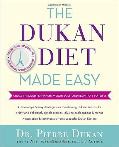 the-dukan-diet-made-easy-cruise-through-permanent-weight-loss-and-keep-it-off-for-life