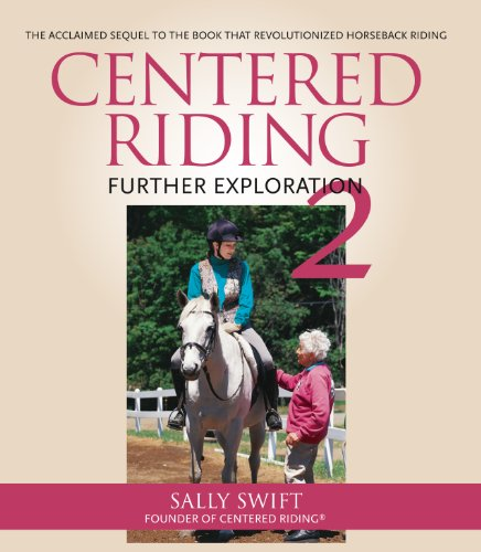 Centered Riding 2: Further Exploration (English Edition)