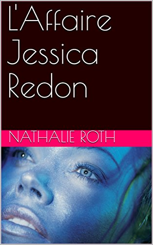 L'Affaire Jessica Redon - Nathalie Roth