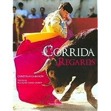 CORRIDA REGARDS