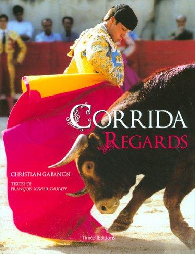 CORRIDA REGARDS par Collectif