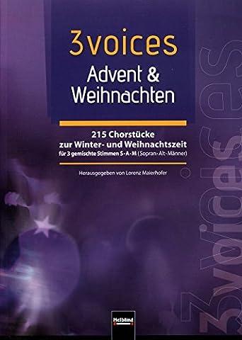 3 voices - Advent + Weihnachten - arrangiert für Gemischter Chor - (SABAR) [Noten / Sheetmusic]