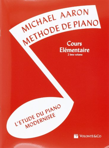 Aaron Methode de Piano Vol.2 Cours Elementaire par Aaron Michael