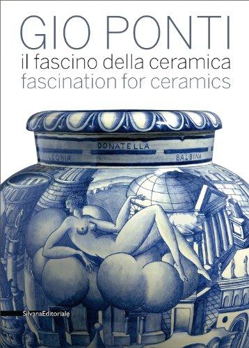 Gio Ponti: Il fascino della ceremica / Fascination for Ceramics