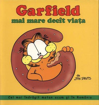 GARFIELD MAI MARE DECAT VIATA - BENZI DESENATE
