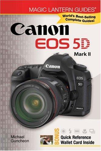 Canon EOS 5D Mark II (Magic Lantern Guides) Canon Usa Eos 5d
