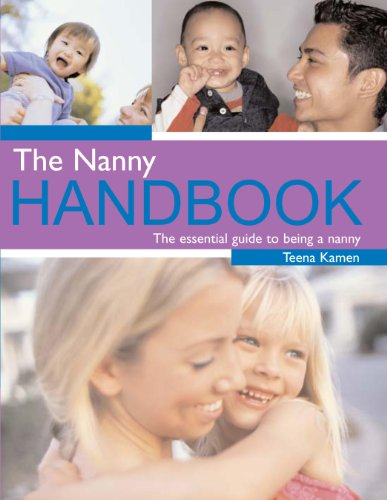 The Nanny Handbook: The Essential Guide to Being a Nanny