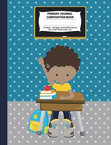 Primary Journal Composition Book: African American Boy w/ Yellow Shirt, Grades K-2 Draw and Write Notebook, Story Journal w/ Picture Space for ... Field Trip Journal (Class Act Series) por Eden x Destiny