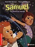 Samuel : La reine du monde