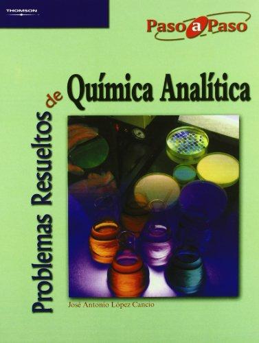 Problemas resueltos de química analítica por JOSE ANTONIO LOPEZ CANCIO
