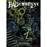 Bad Company: First Casualties by Peter Milligan (2016-06-16)