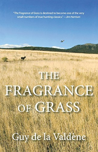 Fragrance of Grass by Guy de la Valdene (2012-10-23)