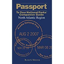 Passport To Your National Parks?? Companion Guide: North Atlantic Region (Passport Series) by Randi Minetor (2008-04-01)