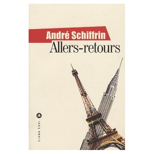 Allers-retours : Paris-New York, un itinéraire politique