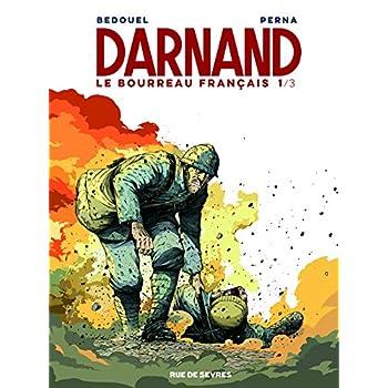 Darnand, le bourreau français tome 1