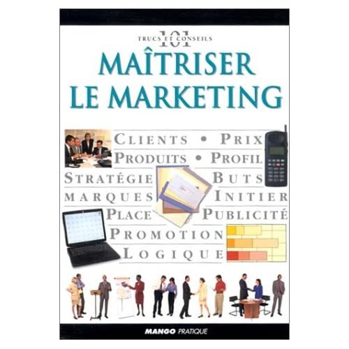 Maîtriser le marketing