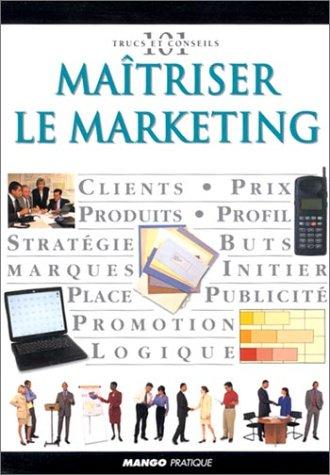Matriser le marketing