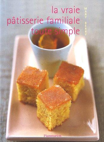 """<a href=""""/node/14825"""">La vraie pâtisserie familiale toute simple / les meilleures recettes de pâtisserie expliquées pas à</a>"""