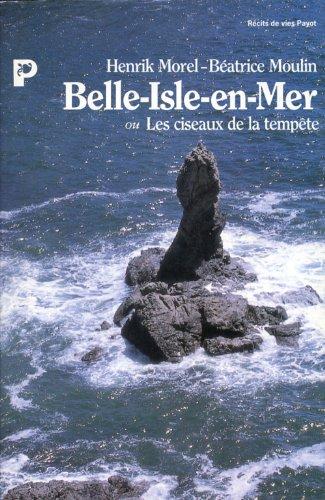 Belle-Isle-en-Mer ou Les Ciseaux de la tempête