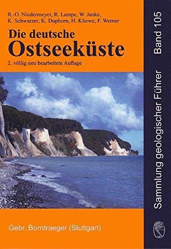 Die deutsche Ostseeküste (Sammlung geologischer Führer)