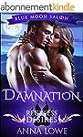 Damnation: Reckless Desires (Blue Moo...