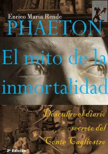 Phaeton: El mito de la inmortalidad por Enrico Maria Rende epub