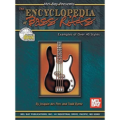 Mel Bay The Encyclopedia of Bass Riffs: Examples of Over 40 Styles by Todd Byrne (2003-07-01)