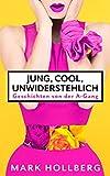 Jung, cool, unwiderstehlich: Mr. Perfect? Nie gesehen