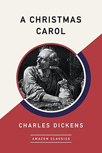 A Christmas Carol (AmazonClassics Edition) (English Edition) eBook ...