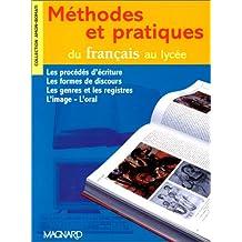 Méthodes et pratiques du français au lycée