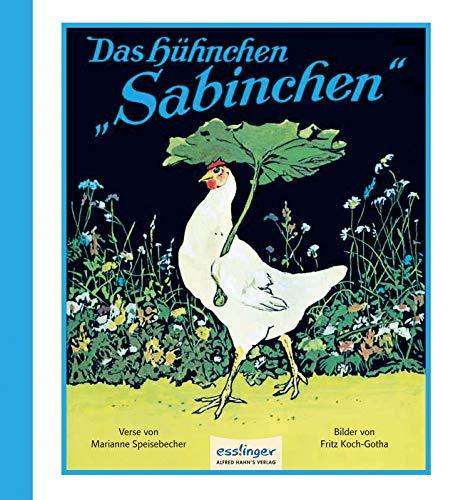 Buchseite und Rezensionen zu 'Das Hühnchen Sabinchen' von Marianne Speisebecher