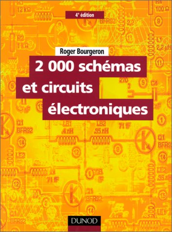 2000 schémas et circuits électroniques