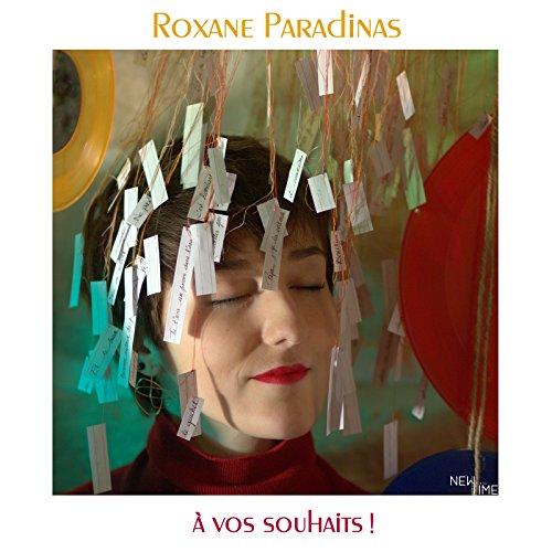 Vos Souhaits De Roxane Paradinas Sur Amazon Music