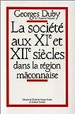 La société aux XIe et XIIe siècles dans la région mâconnaise