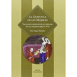 La Querella De Las Mujeres (Ciencia / Género)