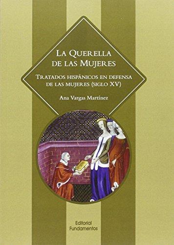La Querella De Las Mujeres (Ciencia / Género) por Ana Vargas Martínez