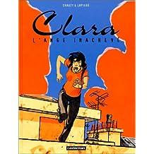 Clara, tome 2 : L'Ange inachevé