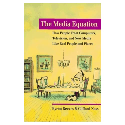 The Media Equation: How People Treat Computers, Television, and New Media like Real People and Places (CSLI Lecture Notes) by Byron Reeves (1996-09-13)
