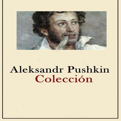 Aleksandr Pushkin Coleccion: Colección obras completas
