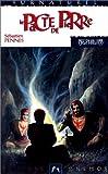 Nephilim cycle des phenix 2 - Le Pacte de pierre
