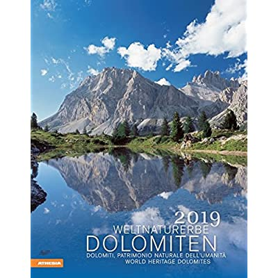 Weltnaturerbe Dolomiten Kalender 2019 [Lingua Tedesca]