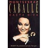 Montserrat Caballe: Casta Diva