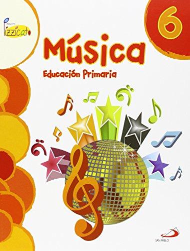 Música 6 - Proyecto Pizzicato - Libro del alumno: Educación Primaria - 9788428546744 por Vicente Gil Arráez