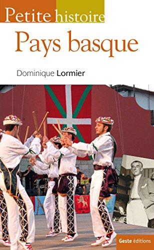 Petite Histoire du Pays Basque