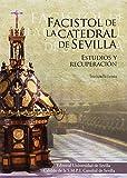 FACISTOL DE LA CATEDRAL DE SEVILLA (Serie Arte)